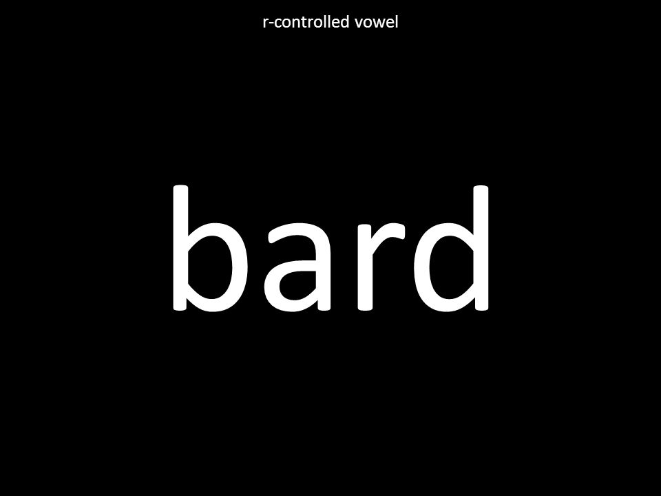 bard r-controlled vowel