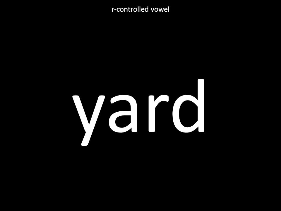 yard r-controlled vowel