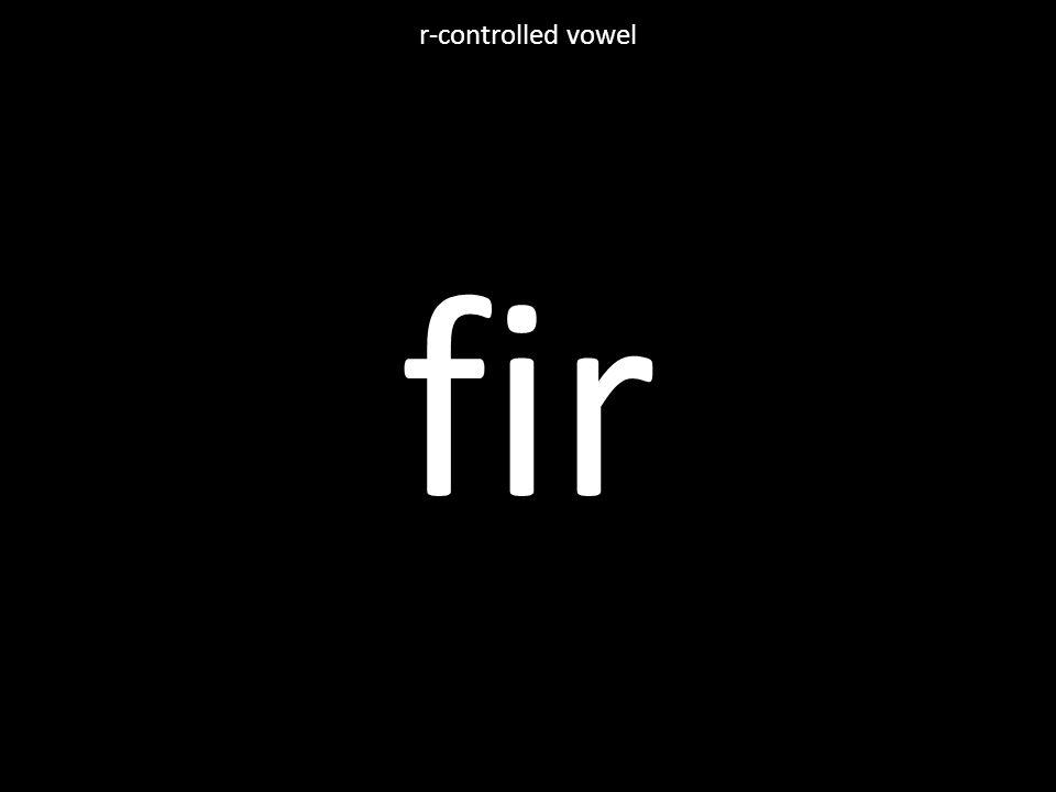 fir r-controlled vowel