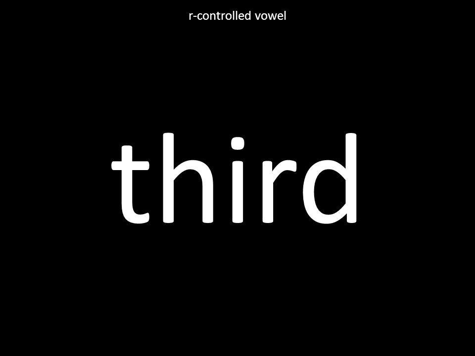 third r-controlled vowel
