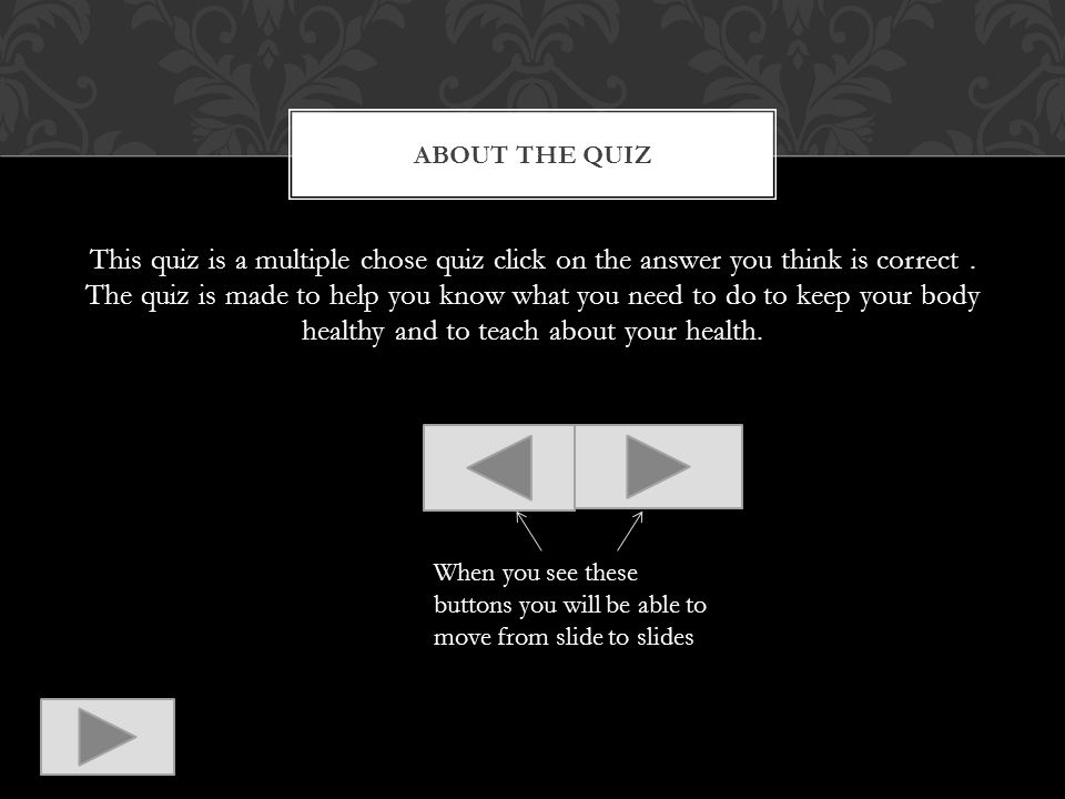 You have got the correct answer Go to question 4 CORRECT !!!