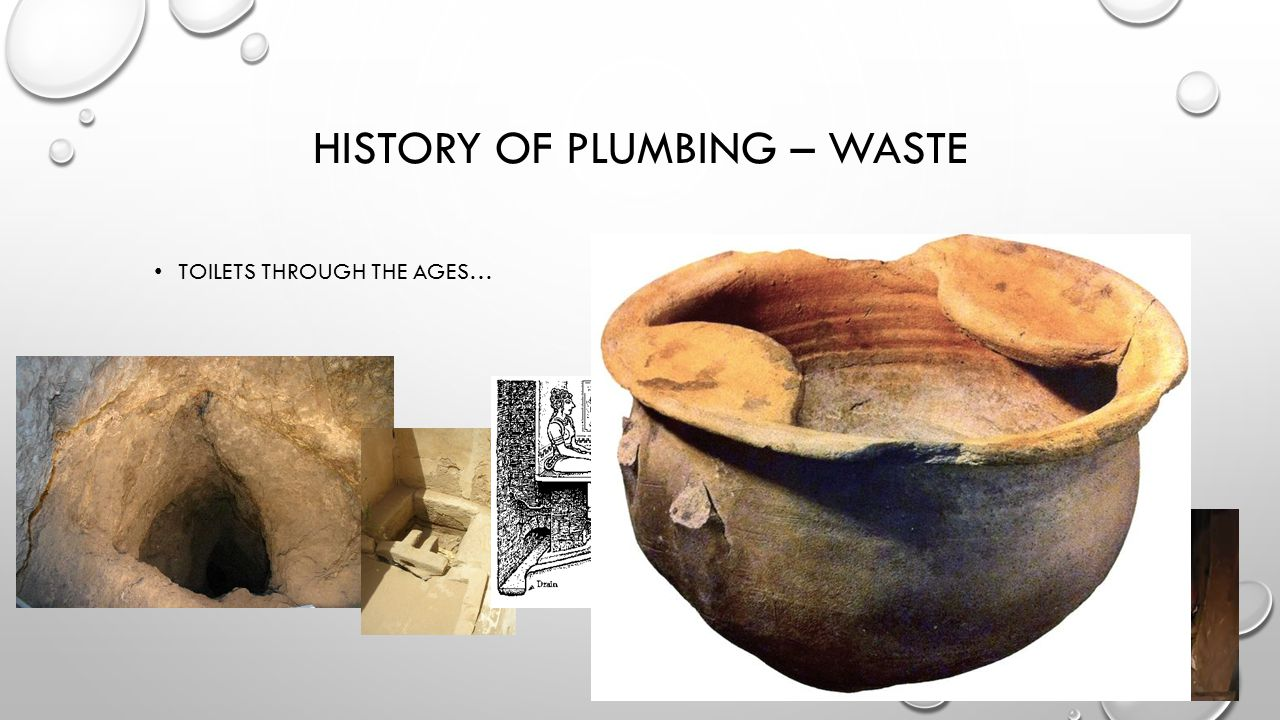 HISTORY OF PLUMBING – WASTE TOILETS THROUGH THE AGES…