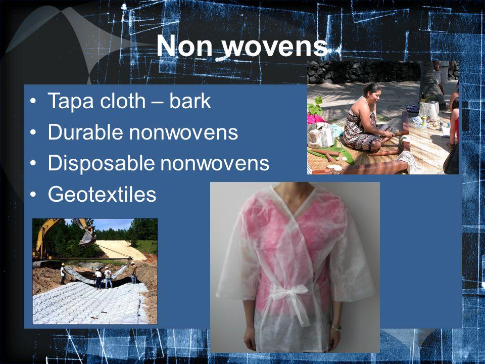 Non wovens Tapa cloth – bark Durable nonwovens Disposable nonwovens Geotextiles