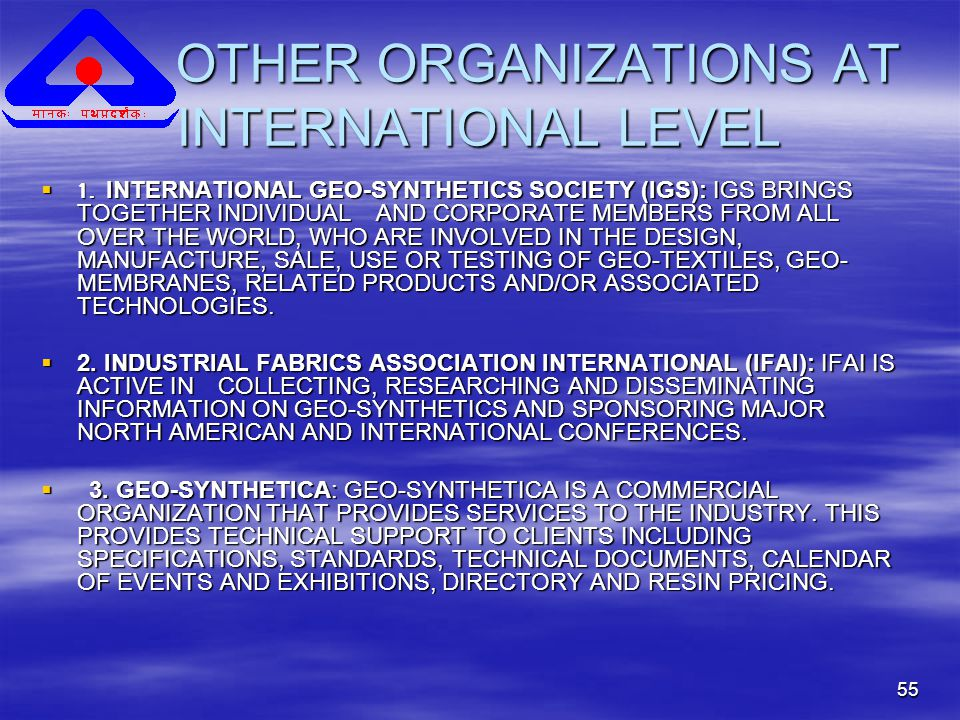 55 OTHER ORGANIZATIONS AT INTERNATIONAL LEVEL OTHER ORGANIZATIONS AT INTERNATIONAL LEVEL  1.