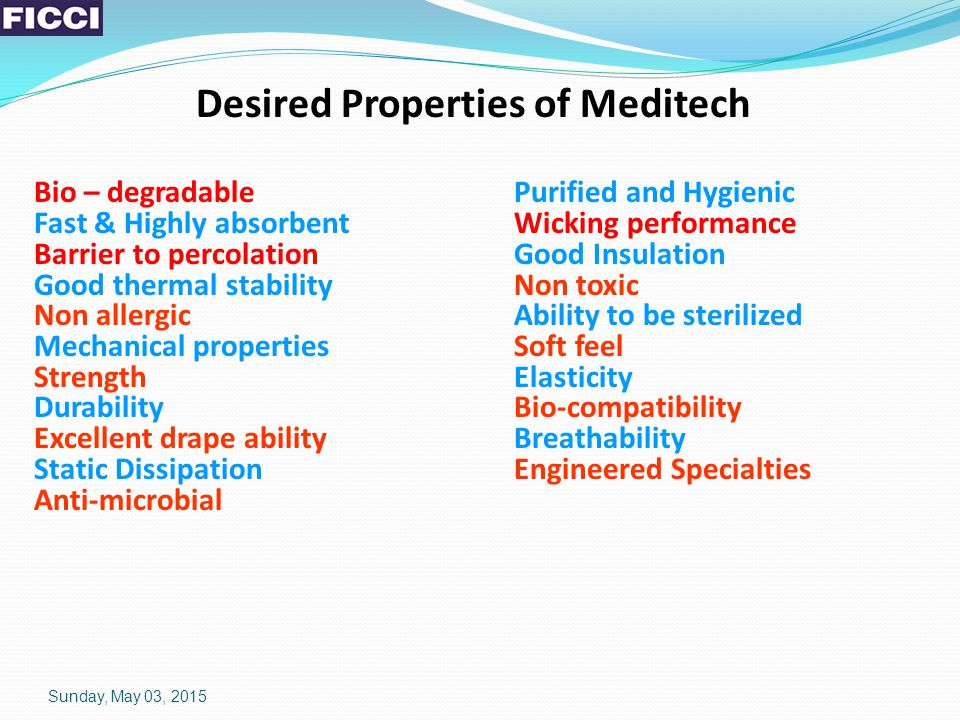 Desired Properties of Meditech Bio – degradablePurified and Hygienic Fast & Highly absorbentWicking performance Barrier to percolationGood Insulation