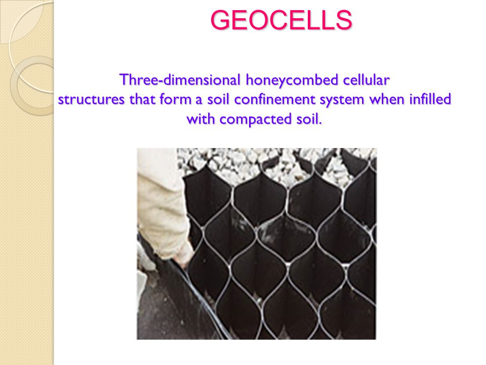 Three-dimensional honeycombed cellular structures that form a soil confinement system when infilled with compacted soil.