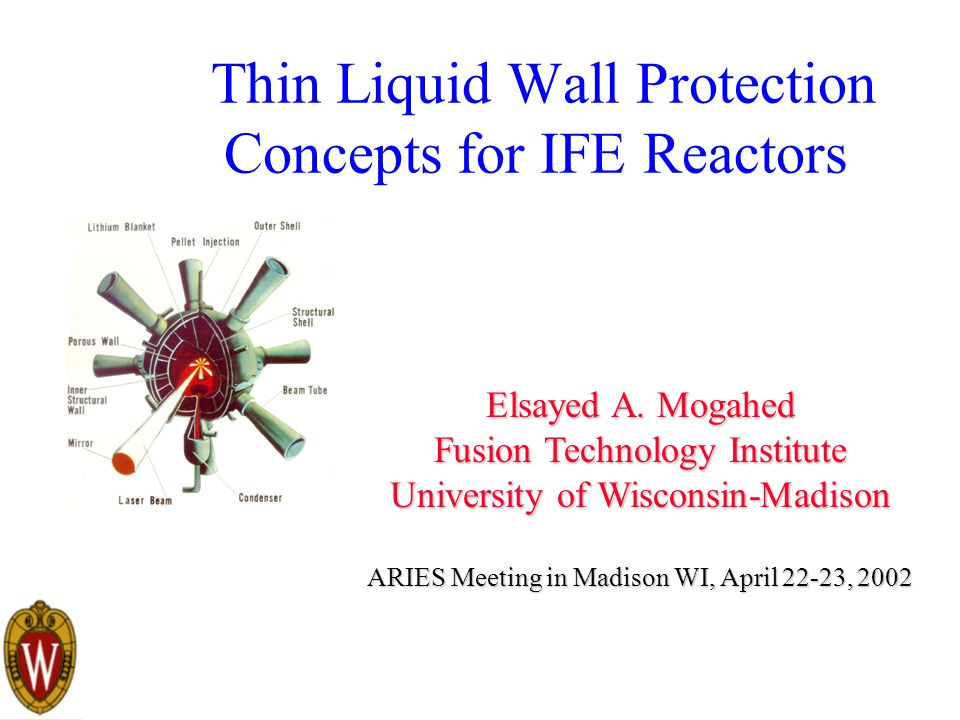 The First Thin Liquid Wall Protected Laser Fusion Chamber L. Booth et. Al., LASL 4820, 1972