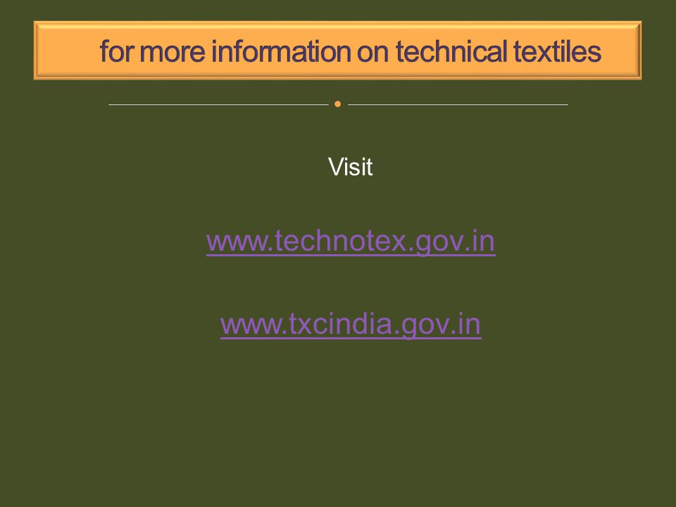 Visit www.technotex.gov.in www.txcindia.gov.in