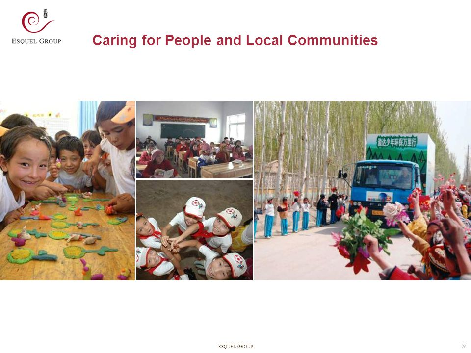 26ESQUEL GROUP Caring for People and Local Communities