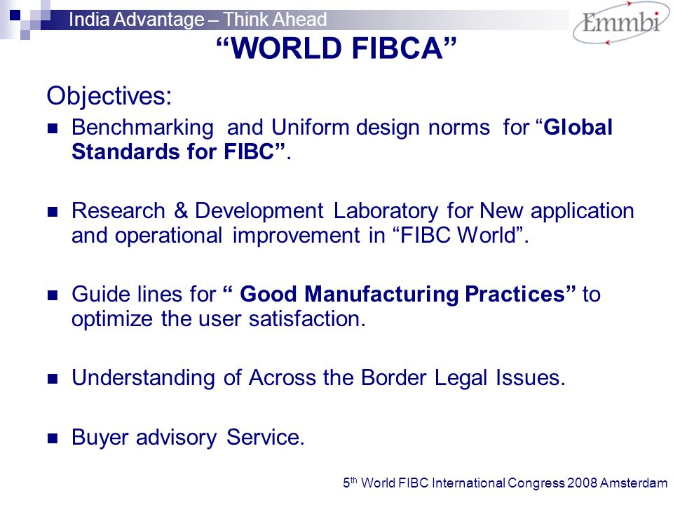 WORLD FIBCA Objectives: Benchmarking and Uniform design norms for Global Standards for FIBC .