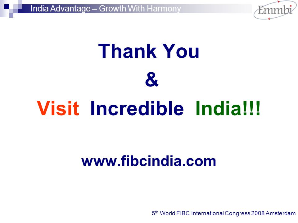 Thank You & Visit Incredible India!!.