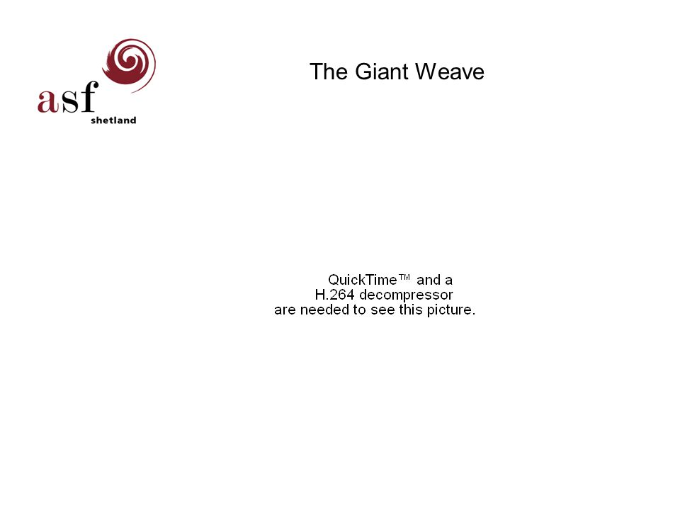 The Giant Weave