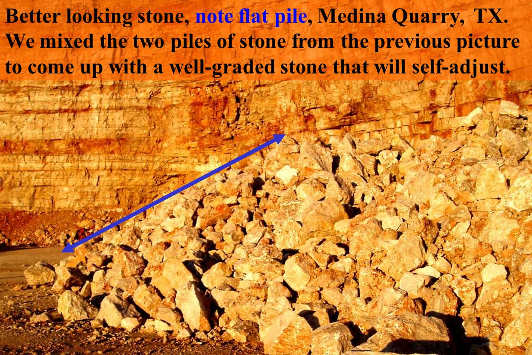 Better looking stone, note flat pile, Medina Quarry, TX.