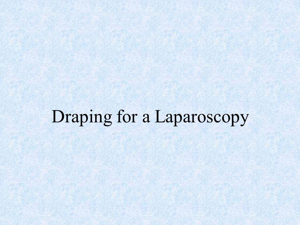 Draping for a Laparoscopy