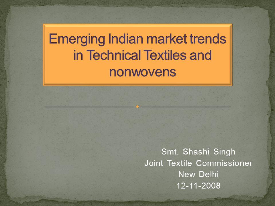 Smt. Shashi Singh Joint Textile Commissioner New Delhi 12-11-2008