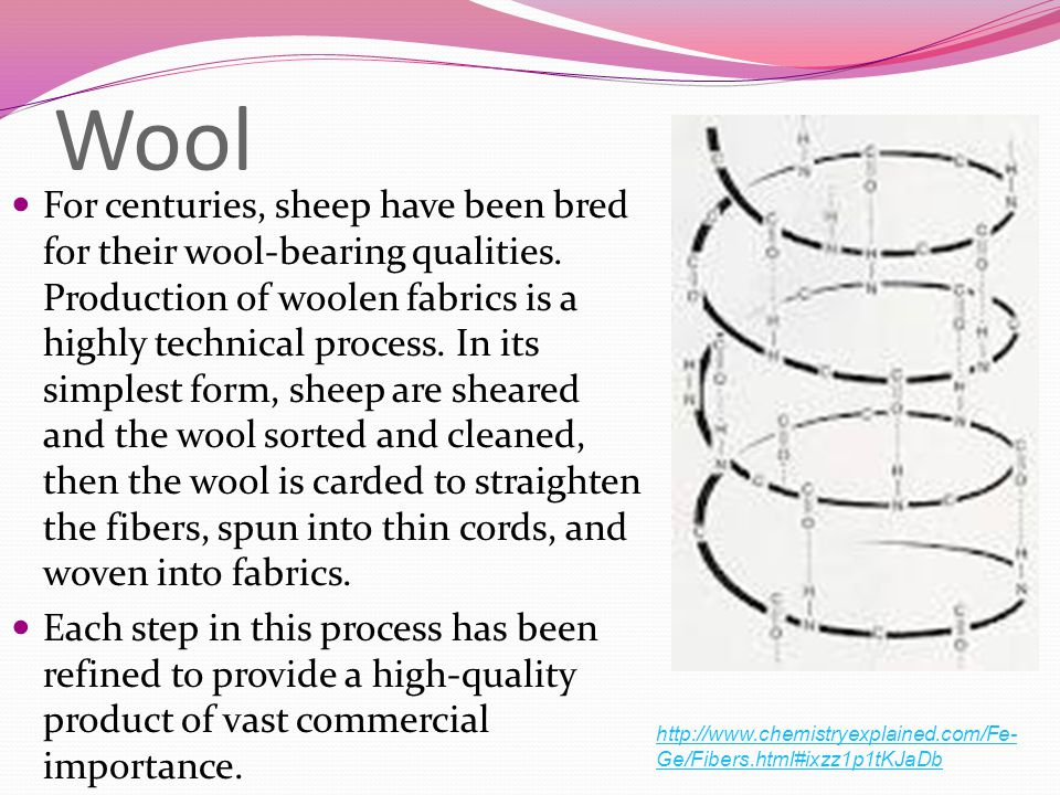 Wool For centuries, sheep have been bred for their wool-bearing qualities.