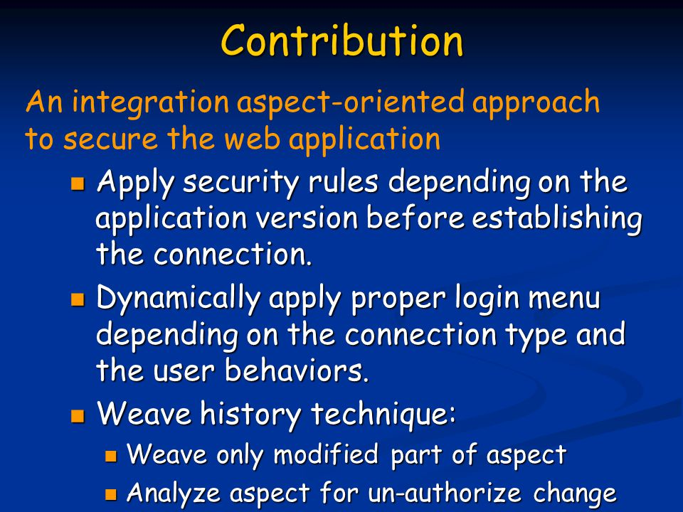 Contribution Apply security rules depending on the application version before establishing the connection.