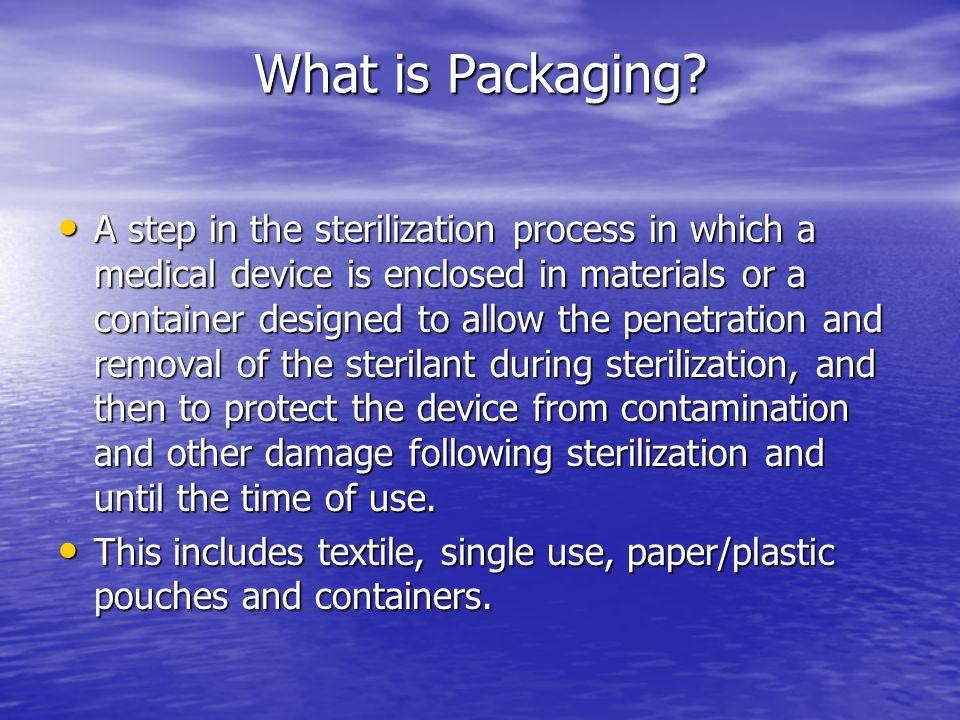 Packaging systems for ethylene oxide (EO) should; ♦ be permeable to EO, moisture, and air; ♦ permit aeration; ♦ be constructed of a material recommended by the sterilizer and sterilant manufacturer; and ♦ maintain material compatibility (i.e.