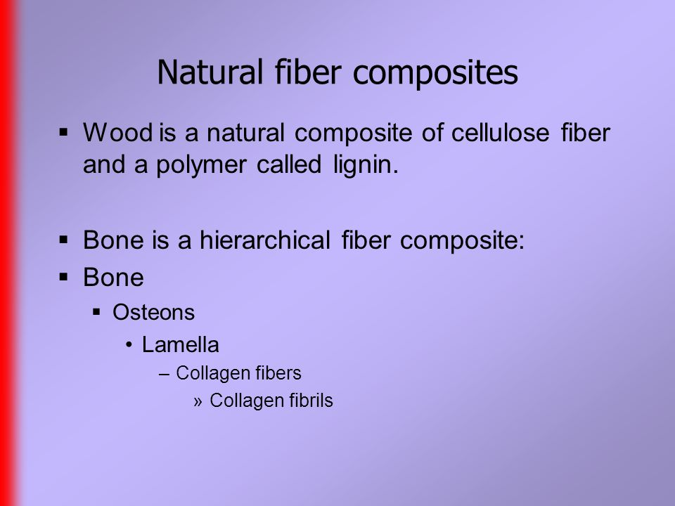 Particle composites  Fiber composites are ideal for improving tensile strength.