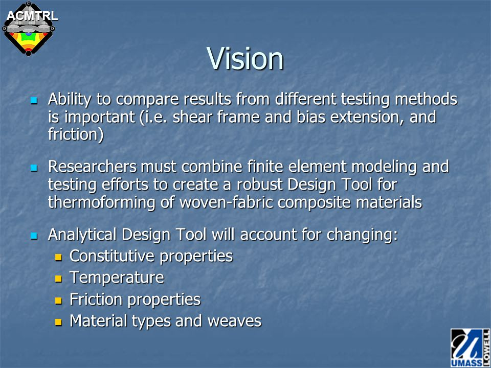 ACMTRLVision Ability to compare results from different testing methods is important (i.e.