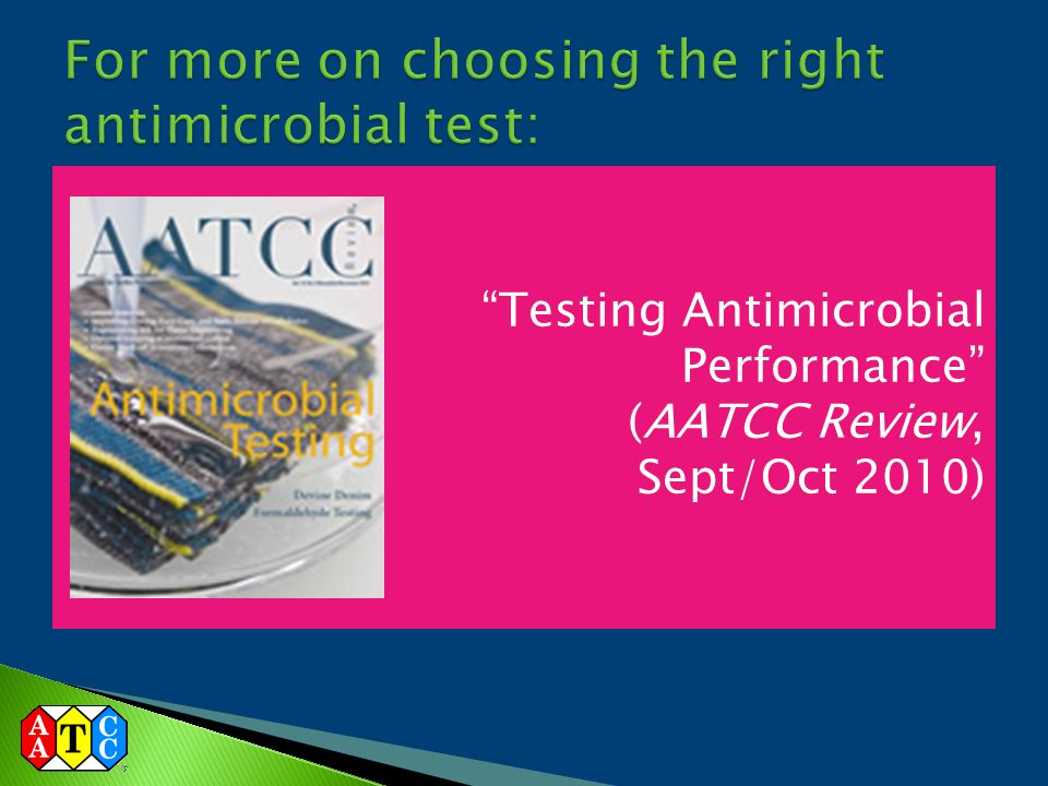 """""""Testing Antimicrobial Performance"""" (AATCC Review, Sept/Oct 2010)"""
