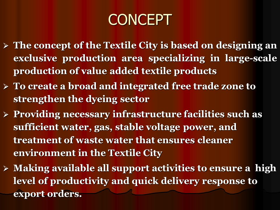 Location  The Textile City is located at Port Qasim, the new state of the art Harbour to the west of Karachi.