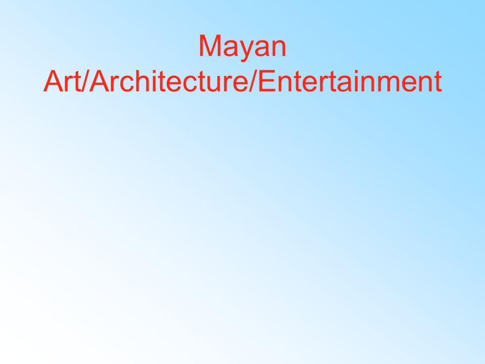 Mayan Inventions