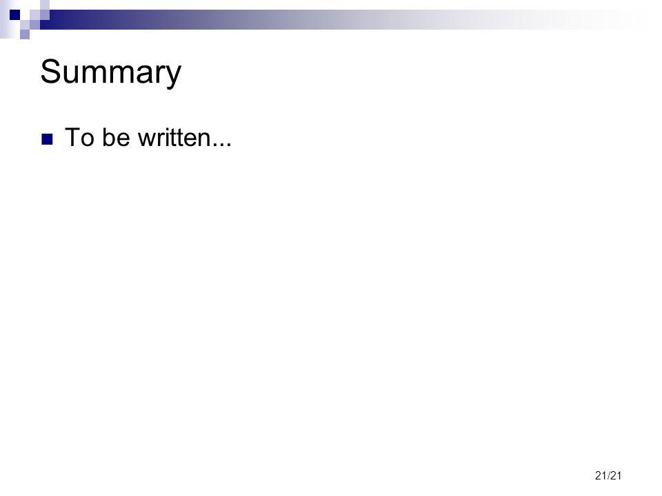 21/21 Summary To be written...