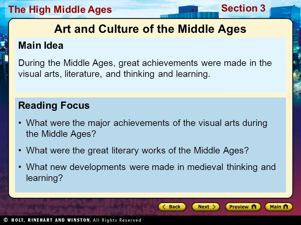 Section 3 The High Middle Ages Reading Focus What were the major achievements of the visual arts during the Middle Ages.