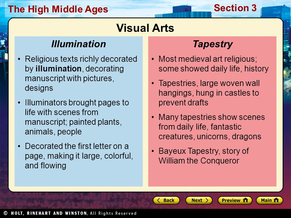 Section 3 The High Middle Ages Find the Main Idea What were three forms of medieval art.