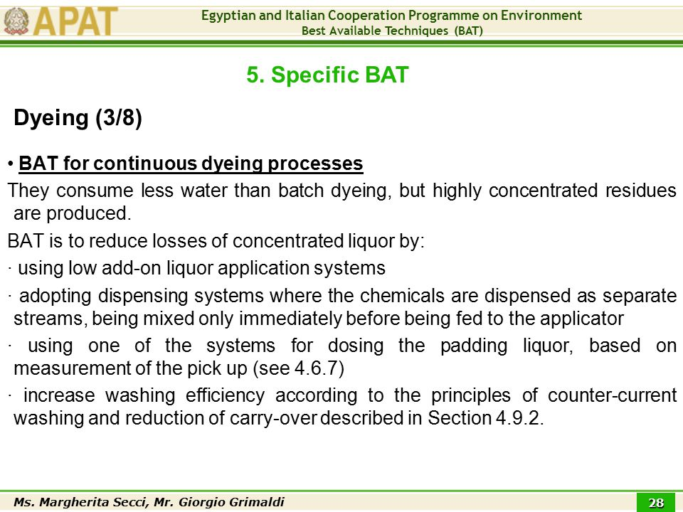Egyptian and Italian Cooperation Programme on Environment Best Available Techniques (BAT) Ms. Margherita Secci, Mr. Giorgio Grimaldi 28 BAT for contin