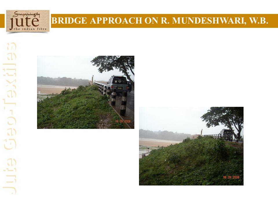 Jute Geo-Textiles BRIDGE APPROACH ON R. MUNDESHWARI, W.B.