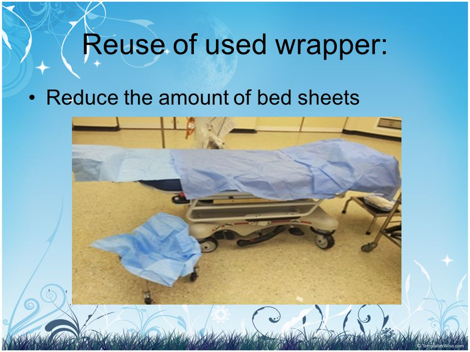Reuse of used wrapper: Reduce the amount of bed sheets