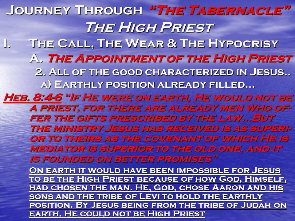 Journey Through The Tabernacle The High Priest I.