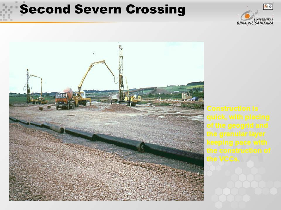 Second Severn Crossing Construction is quick, with placing of the geogrid and the granular layer keeping pace with the construction of the VCCs.