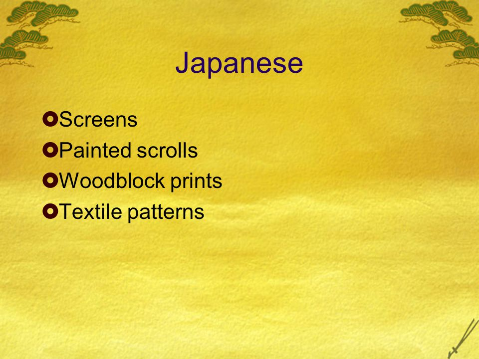 Japanese  Screens  Painted scrolls  Woodblock prints  Textile patterns