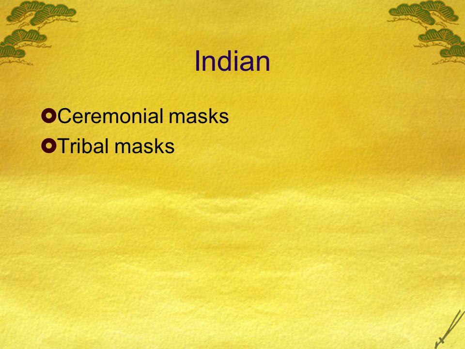 Indian  Ceremonial masks  Tribal masks