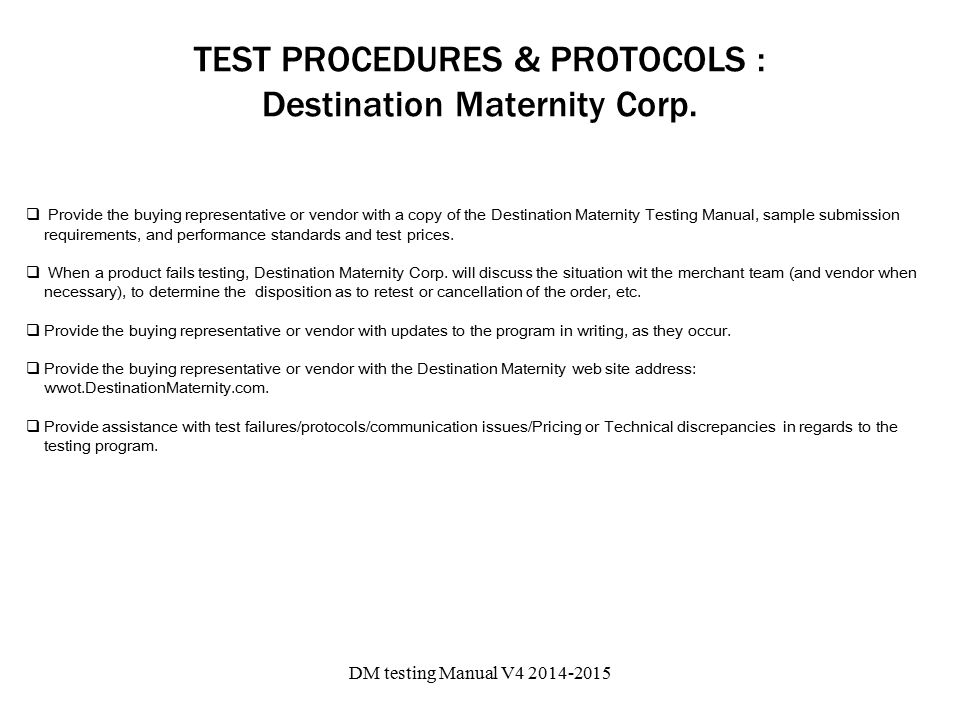 TEST PROCEDURES & PROTOCOLS : Destination Maternity Corp.