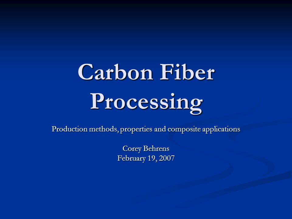 Properties of Carbon Fibers High strength High strength High stiffness High stiffness Withstand temperatures to >2500 o C Withstand temperatures to >2500 o C High strength/weight ratio High strength/weight ratio Tensile moduli range from 4x10 6 psi to 100x10 6 psi Tensile moduli range from 4x10 6 psi to 100x10 6 psi