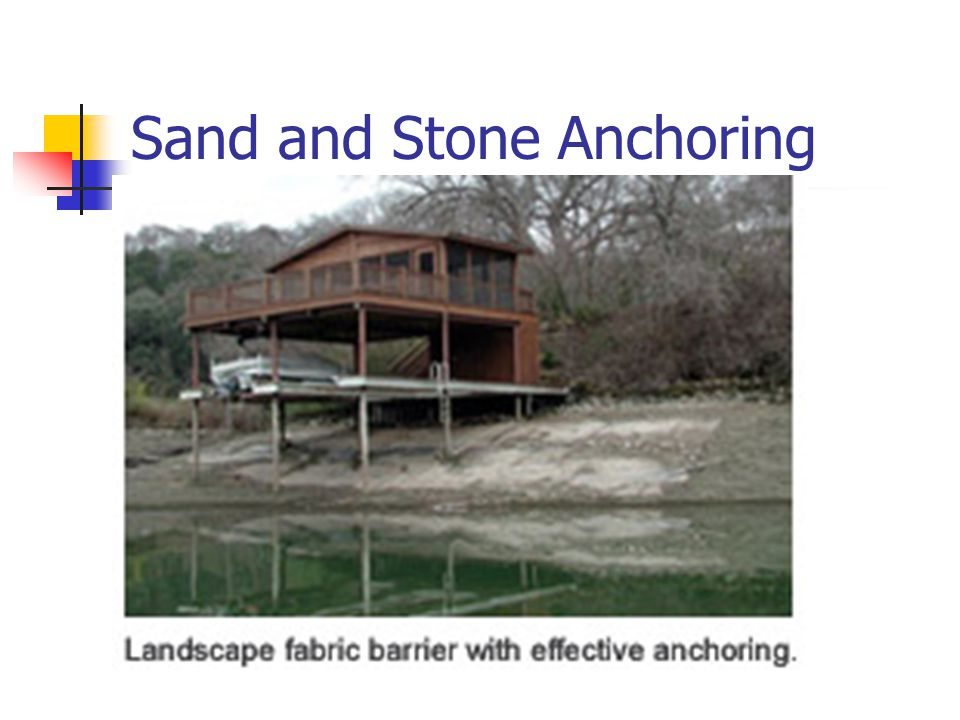 Sand and Stone Anchoring