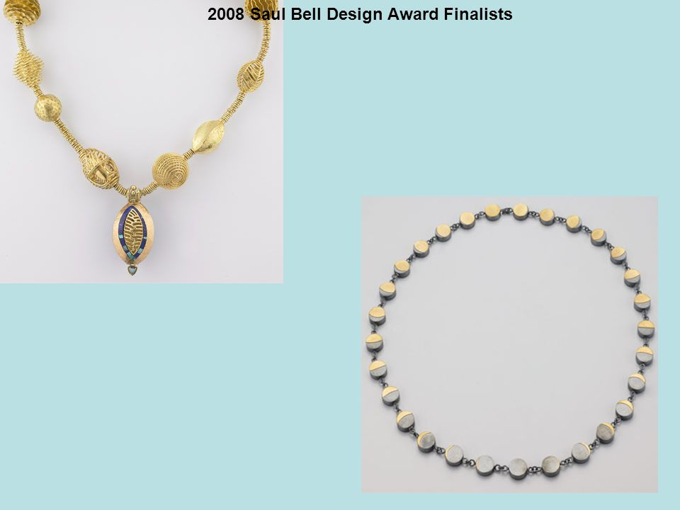 2008 Saul Bell Design Award Finalists