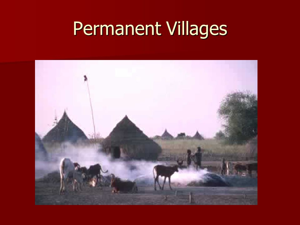 Permanent Villages