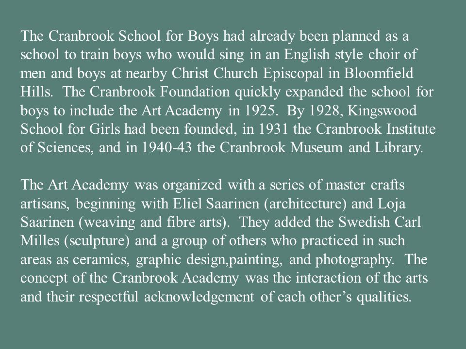 The Cranbrook School for Boys had already been planned as a school to train boys who would sing in an English style choir of men and boys at nearby Ch