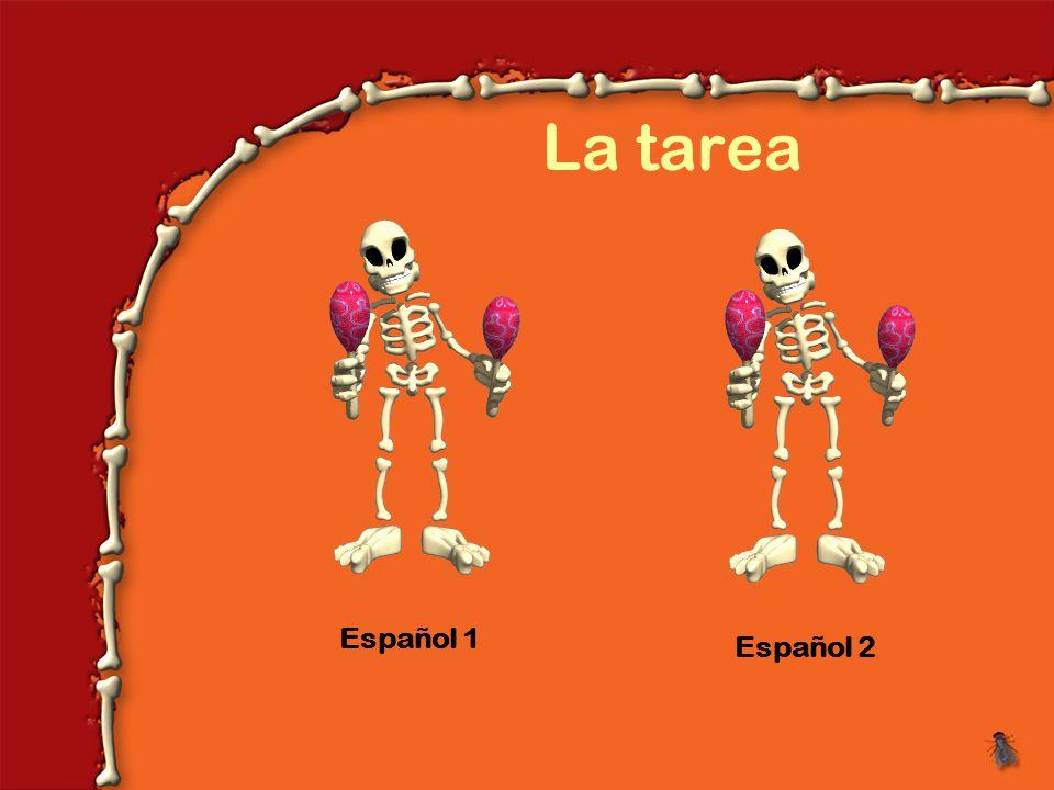 La tarea Español 1Español 2