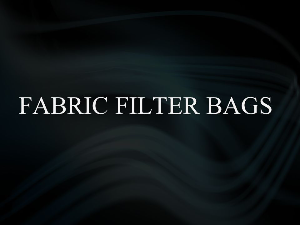 FABRIC FILTER BAGS