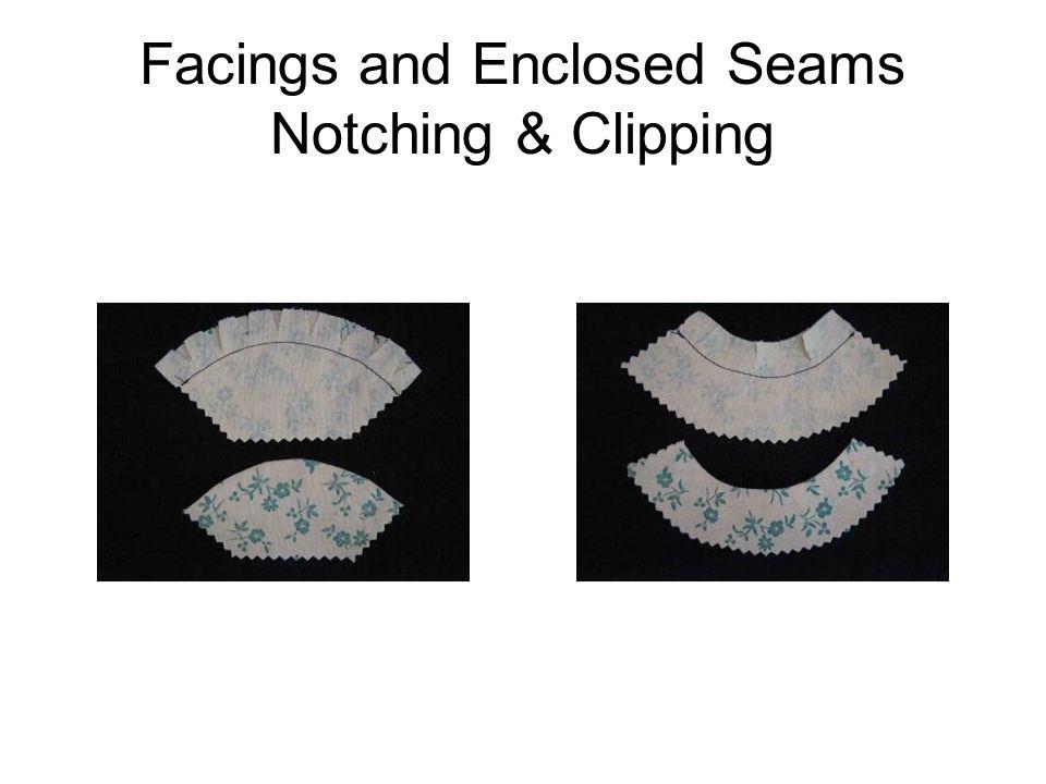 Facings and Enclosed Seams Notching & Clipping