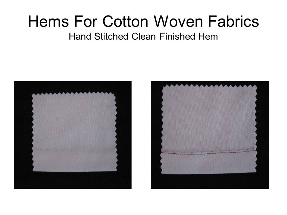 Hems For Cotton Woven Fabrics Hand Stitched Clean Finished Hem