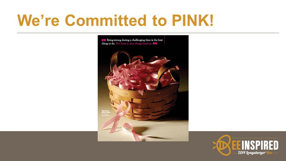 We're Committed to PINK!