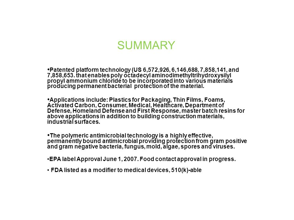 SUMMARY Patented platform technology (US 6,572,926, 6,146,688, 7,858,141, and 7,858,653.