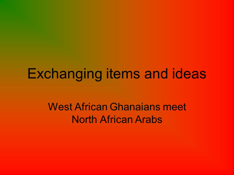 West African Ghanaians offered these items for trade/sale: Ivory – pure tusks of African elephants or carved ivory for jewelry or keepsakes.